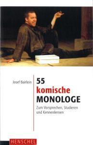 Weiterlesen: 55 komische Monologe