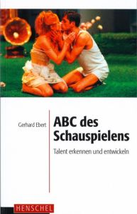 Weiterlesen: ABC des Schauspielens