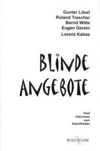 Weiterlesen: Blinde Angebote