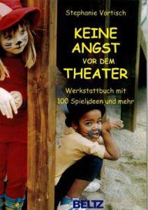 Weiterlesen: Keine Angst vor dem Theater